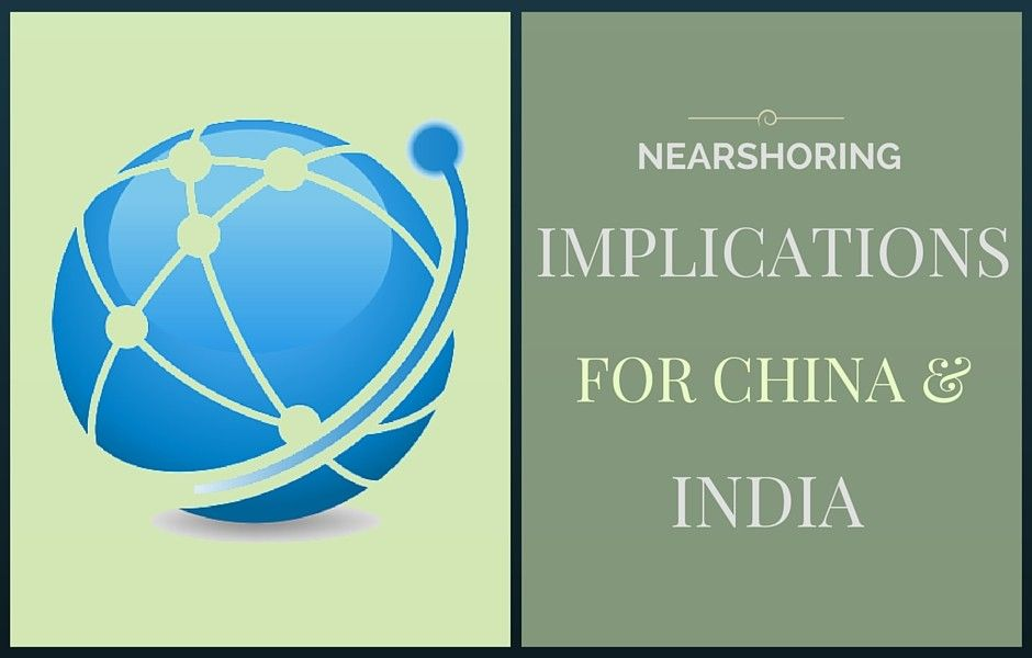 Nearshoring and its implications for India