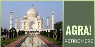 Agra is an excellent retirement destination