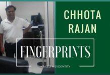 Chhota Rajan's fingerprints from the early '80s nailed him