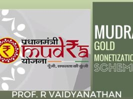 MUDRA initiative Sine Qua Non-for Gold Monetization