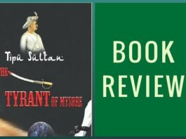 Book Review - Tipu Sultan: The Tyrant of Mysore