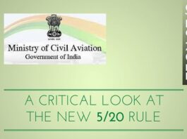 A critical look at the new 5/20 Rule of Min. of Civil Aviation