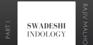 Indology and why it is very important to have a Swadeshi version of it