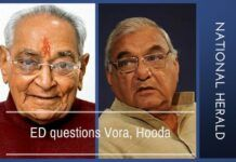 ED questions Vora, Hooda in connection with illegal land allotments in Panchkula for National Herald.