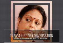Transcripts of conversation between Nalini Chidambaram & Dr. Kathirvel show hubris.