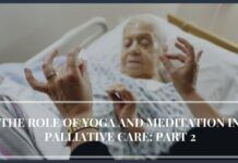 The practitioners of yoga and meditation have increased in Palliative care