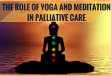 Meditation & Yoga play a vital role in Palliative care.