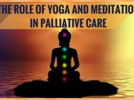 Meditation & Yoga play a vital role in Palliative care.