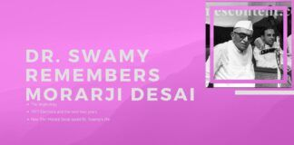 Dr. Swamy remembers Shri Morarji Desai