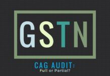 The CAG needs to be able to do full audit of the GSTN operations