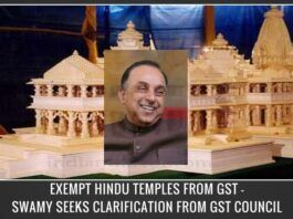 Swamy seeks clarification from Govt. on GST exemption for Hindu Temple Boards