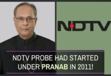 The Govt. has clarified in a Press Release that NDTV probe was started in 2011 when Pranab Mukherjee was the Finance Minister