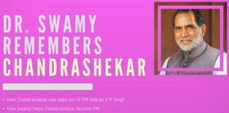 Dr. Swamy recalls how he made Chandrashekar the Prime Minister