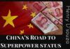 China leap to fame is backed by the rising importance of its Yuan as a hard currency