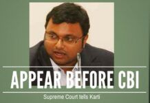 Attempts to procrastinate the appearance before the CBI by Karti fail