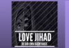 Love Jihad - In our own backyard