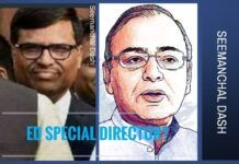 In a questionable move Seemanchal Dash, is being suggested to be made as Special Director of ED