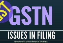Technical glitches in GST filings - memorandum to the Revenue Secretary