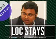 CBI justifies the reason for keeping the lookout circular active against Karti Chidambaram