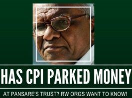 Right Wing organizations allege that CPI has money parked in Pansare's trust