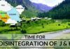 Time for disintegration of Jammu & Kashmir has come