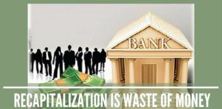 Bank recapitalization is waste of money