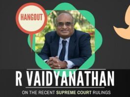 An hour-long hangout with Prof. R Vaidyanathan on the recent judgments of the Supreme Court