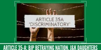 Article 35-A: BJP Betraying Nation, J&K Daughters
