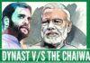 The Dynast versus the Chaiwalla
