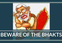 Beware of the bhakts