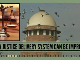 How Justice Delivery System Can Be Improved