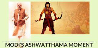 Modi Ashwatthama moment