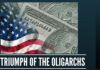 The Triumph of the Oligarchs