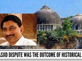 Babri Masjid dispute - historical blunder - KKMuhammed
