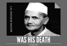 Who was behind the death of Lal Bahadur Shastri?