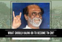 What Should Rajini Do To Become TN CM