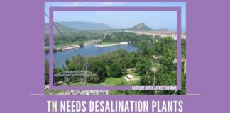 WIth reduced inflows from Cauvery Tamil Nadu must take up desalination plants on a war footing