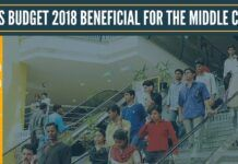 How is Budget 2018 beneficial for the Middle Class