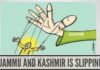 Jammu and Kashmir is slipping away