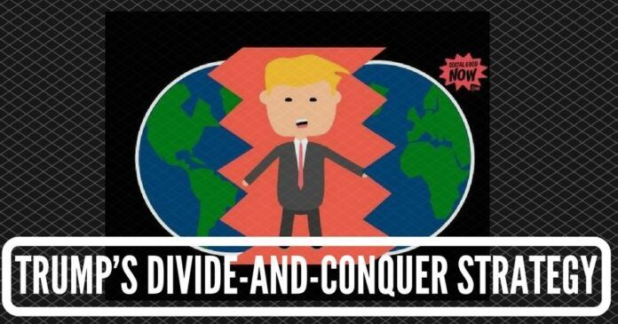Trump's Divide-and-Conquer Strategy