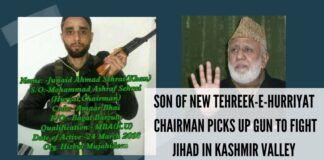A MBA graduate, son of new Tehreek-e-Hurriyat Chairman picks up gun to fight jihad in Kashmir valley