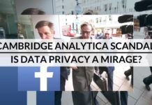 Cambridge Analytica Scandal – Is Data Privacy A Mirage