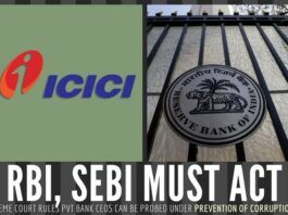 Chairpersons of Private Banks are the same as those of Public Servants and RBI must act quickly in the case of ICICI
