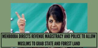 Mehbooba Directs Revenue Magistracy And Police To Allow Muslims To Grab State And Forest Land