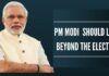 Modi should look beyond Election