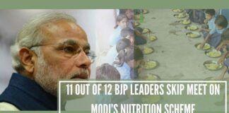 11 out of 12 BJP leaders skip meet on Modi's nutrition scheme