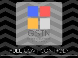 Has wisdom finally dawned on the Indian government on GSTN?