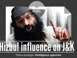Hizbul and the ISI of Pak have a strong influence on who in the J & K Police force gets posted where