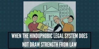 When the Hinduphobic legal system does not draw strength fromthe letter and the spirit of the law