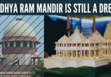 Ayodhya Ram Mandir is still a dream